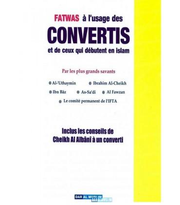 FATWA à l'usage des CONVERTIS et de ceux qui débutent en islam
