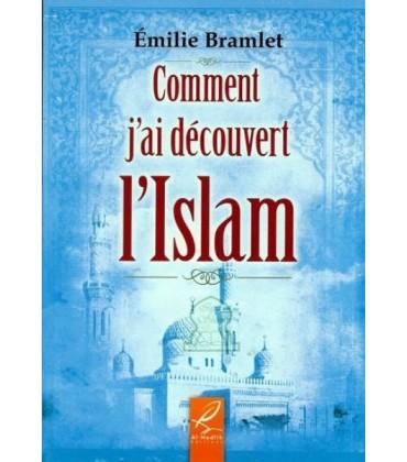Comment j'ai découvert l'Islam