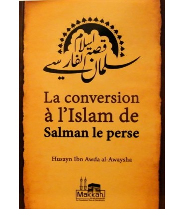 La conversion à l'Islam de salman le perse
