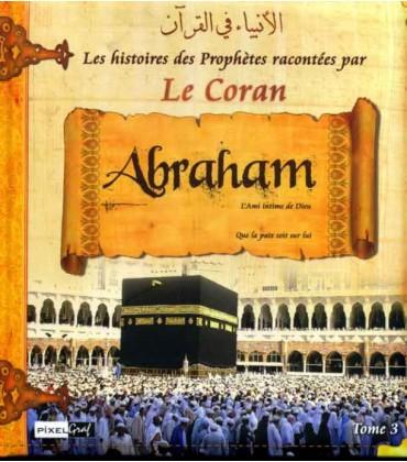 HISTOIRES DES PROPHETES -TOME3- IBRAHIM