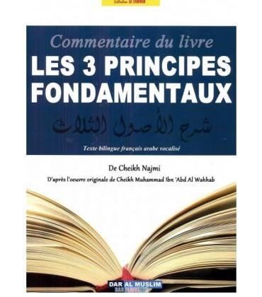 COMMENTAIRE DES 3 PRINCIPES FONDAMENTAUX - USSUL THALATH