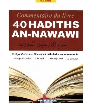 COMMENTAIRE DES 40 HADITHS AN-NAWAWI